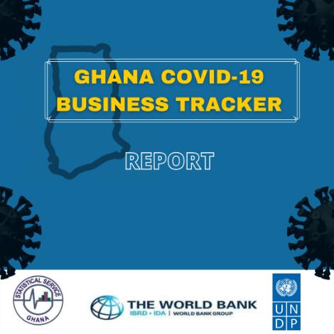 Ghana COVID-19 Business Tracker survey Report